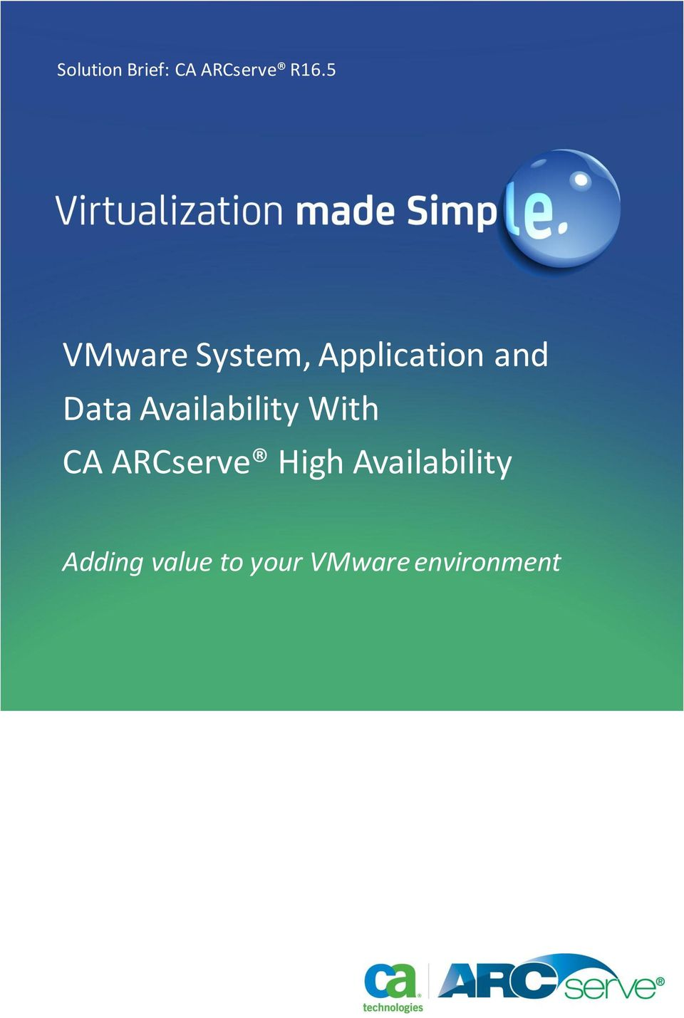 Application and Data Availability With CA
