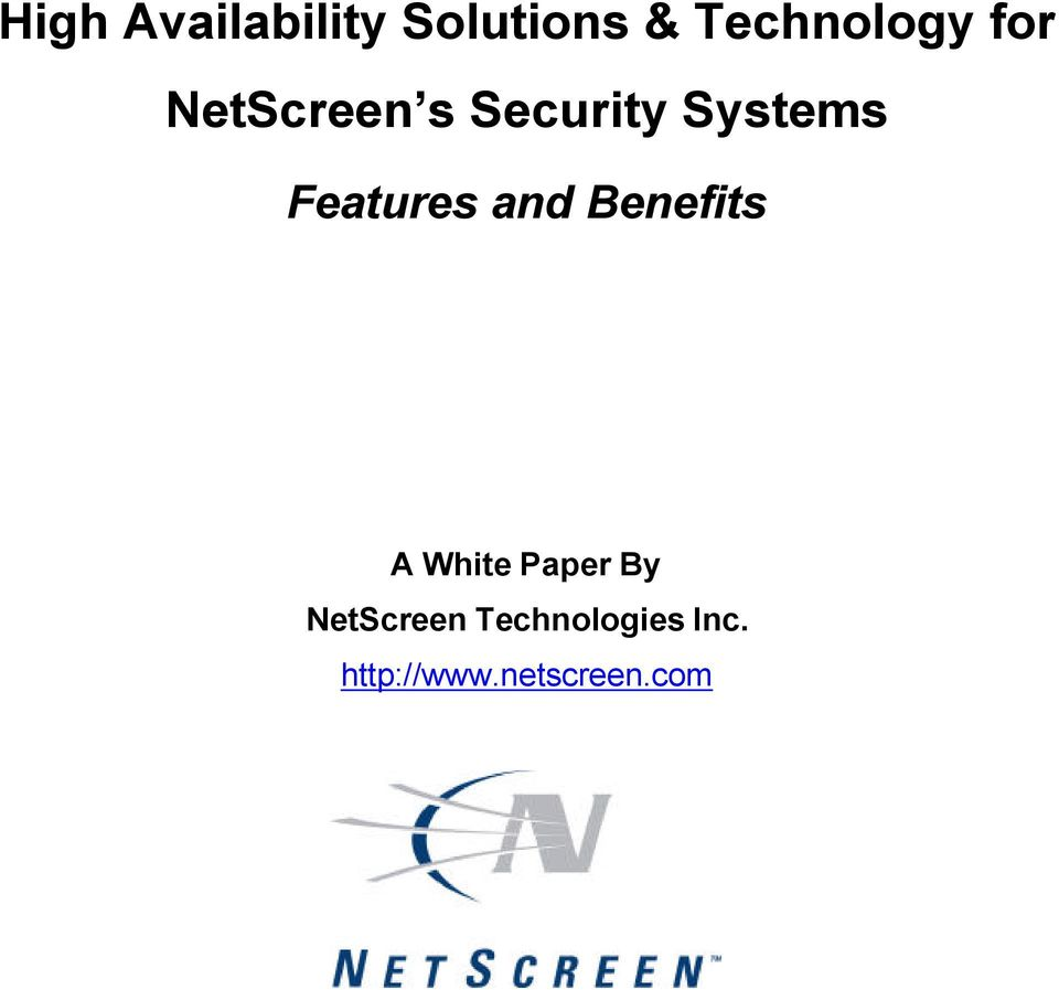 and Benefits A White Paper By NetScreen