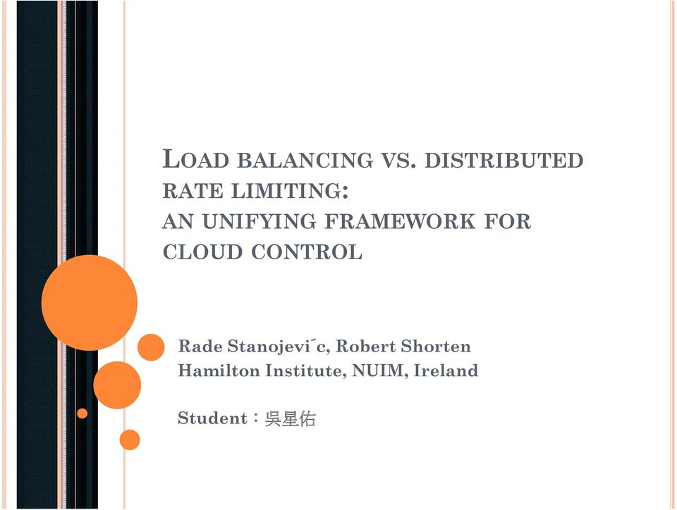 FRAMEWORK FOR CLOUD CONTROL Rade