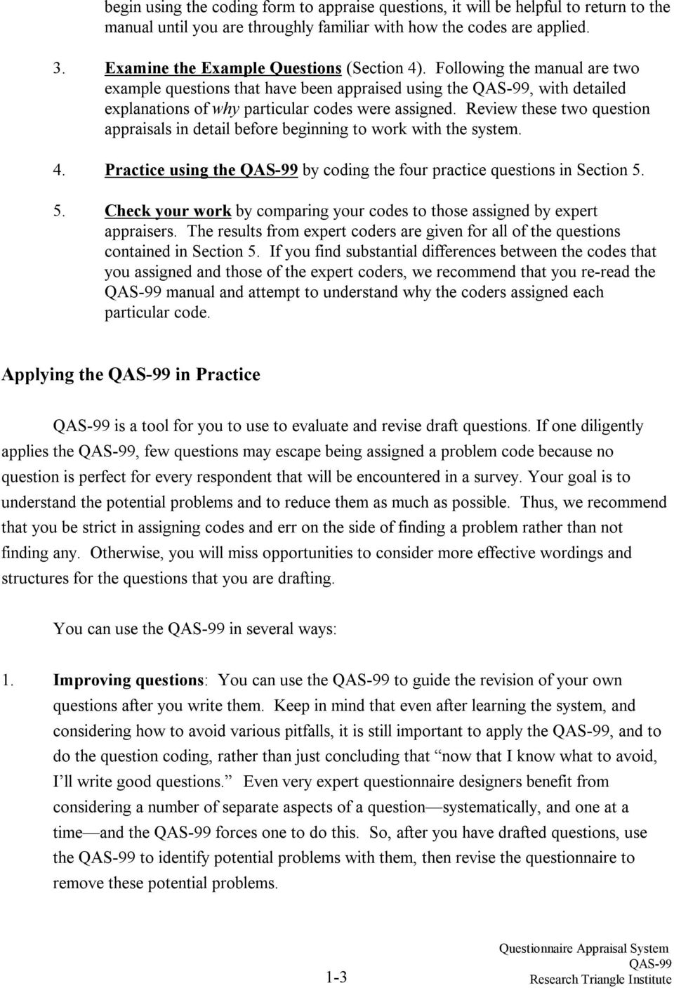 Review these two question appraisals in detail before beginning to work with the system. 4. Practice using the by coding the four practice questions in Section 5.