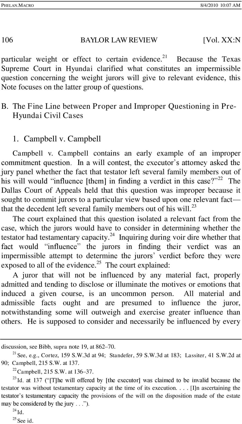 of questions. B. The Fine Line between Proper and Improper Questioning in Pre- Hyundai Civil Cases 1. Campbell v. Campbell Campbell v.