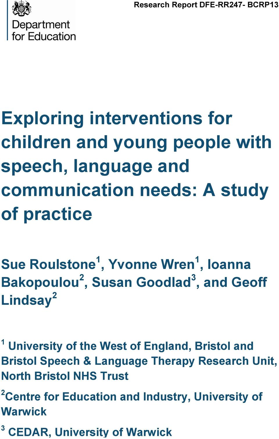 2 1 University of the West of England, Bristol and Bristol Speech & Language Therapy Research Unit, North