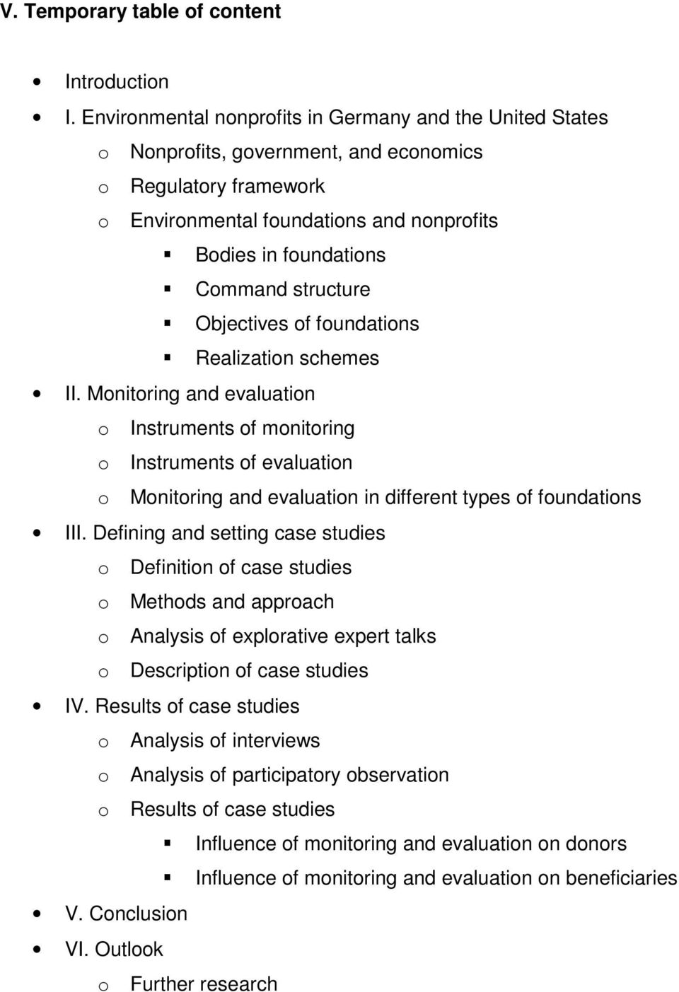 structure Objectives of foundations Realization schemes II.