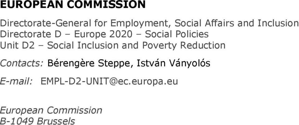 Inclusion and Poverty Reduction Contacts: Bérengère Steppe, István