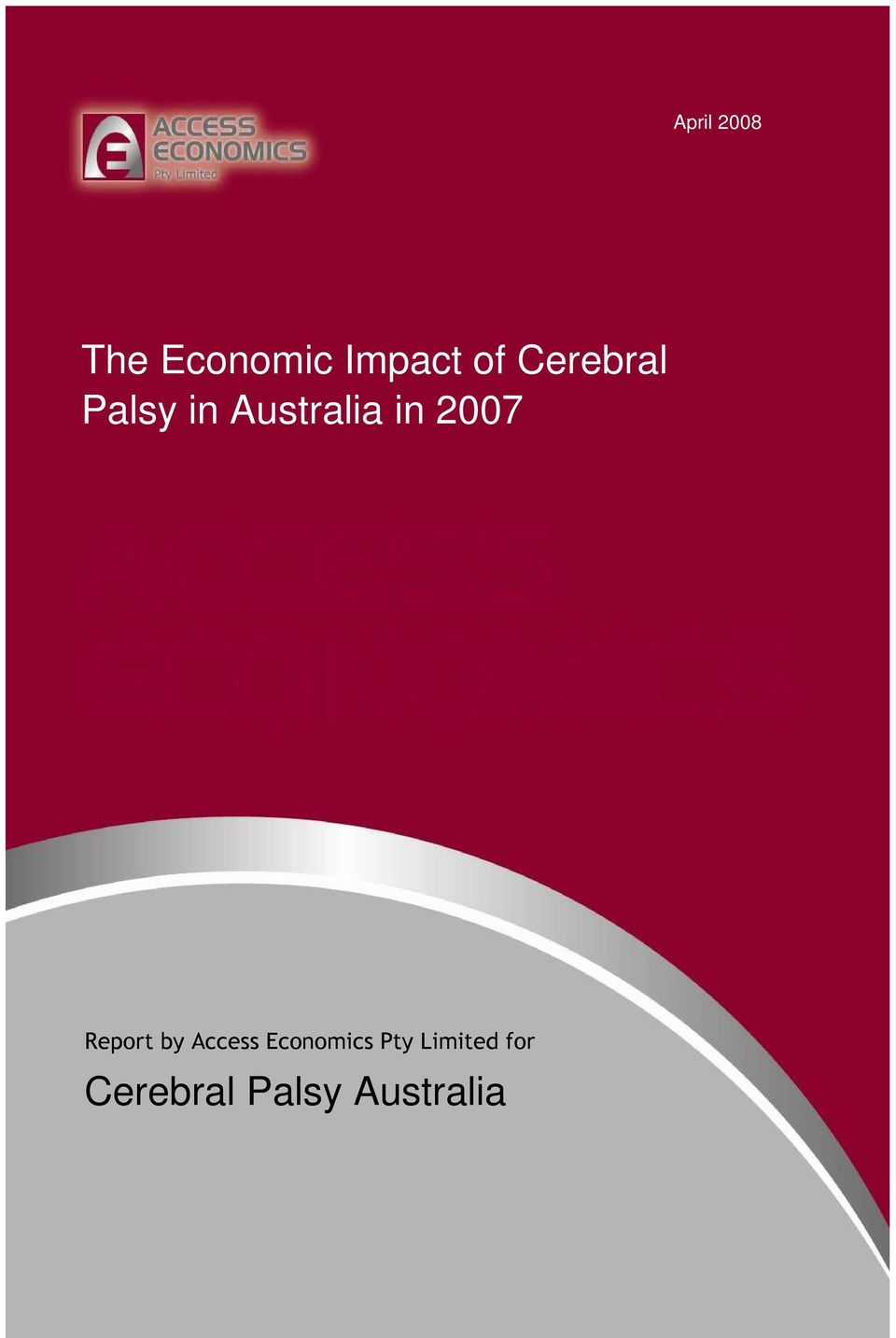 2007 Report by Access Economics