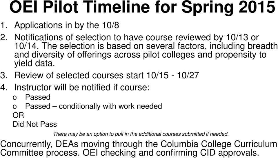 Review of selected courses start 10/15-10/27 4.