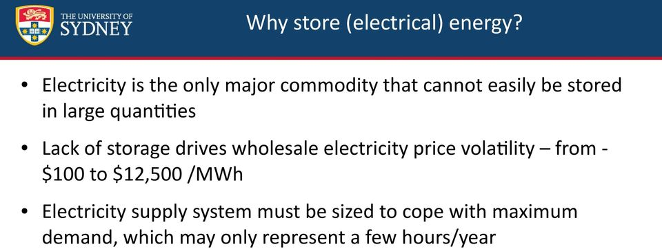 quantities Lack of storage drives wholesale electricity price volatility from -
