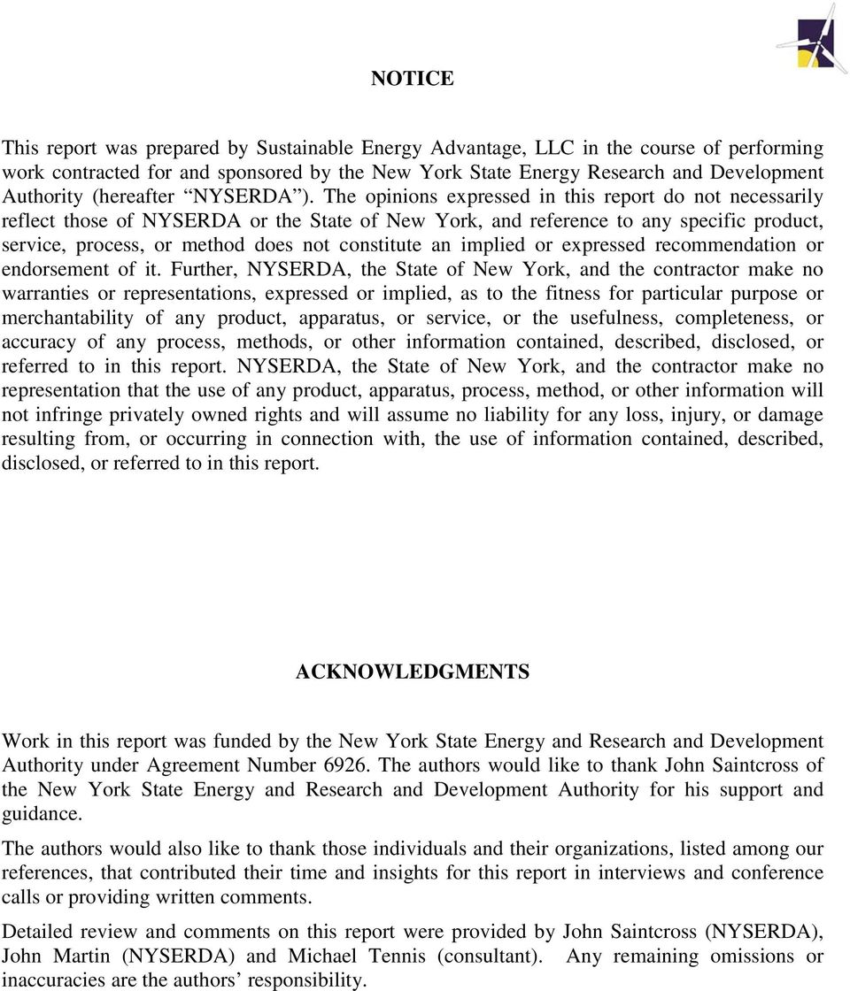 The opinions expressed in this report do not necessarily reflect those of NYSERDA or the State of New York, and reference to any specific product, service, process, or method does not constitute an