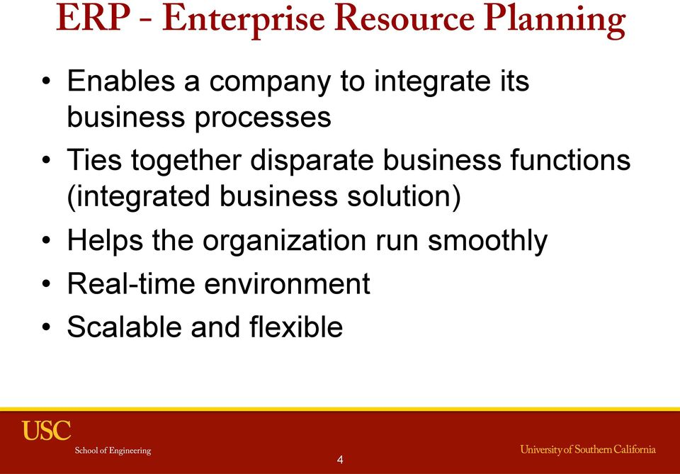 business functions (integrated business solution) Helps the