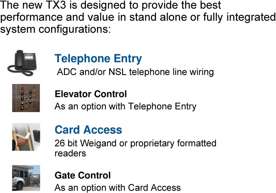 telephone line wiring Elevator Control As an option with Telephone Entry Card