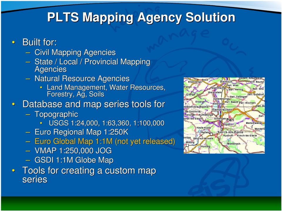 map series tools for Topographic USGS 1:24,000, 1:63,360, 1:100,000 Euro Regional Map 1:250K Euro