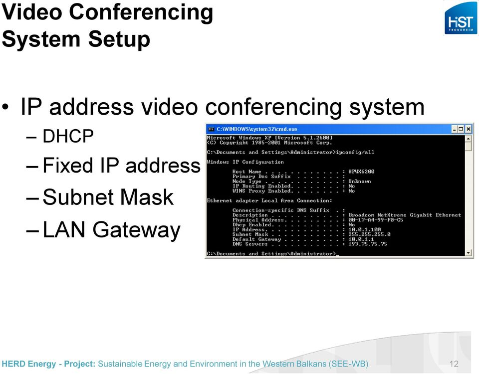 conferencing system DHCP