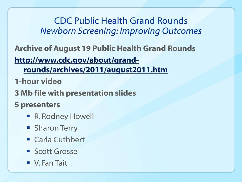 gov/about/grandrounds/archives/2011/august2011.