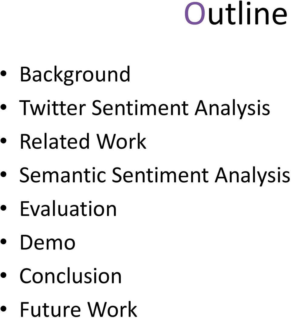 Semantic Sentiment Analysis