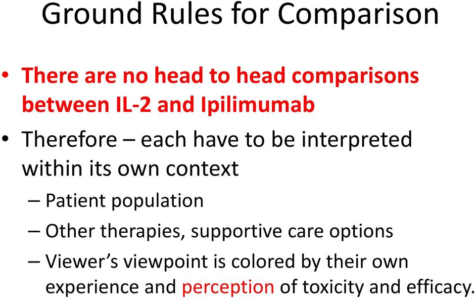context Patient population Other therapies, supportive care options Viewer s