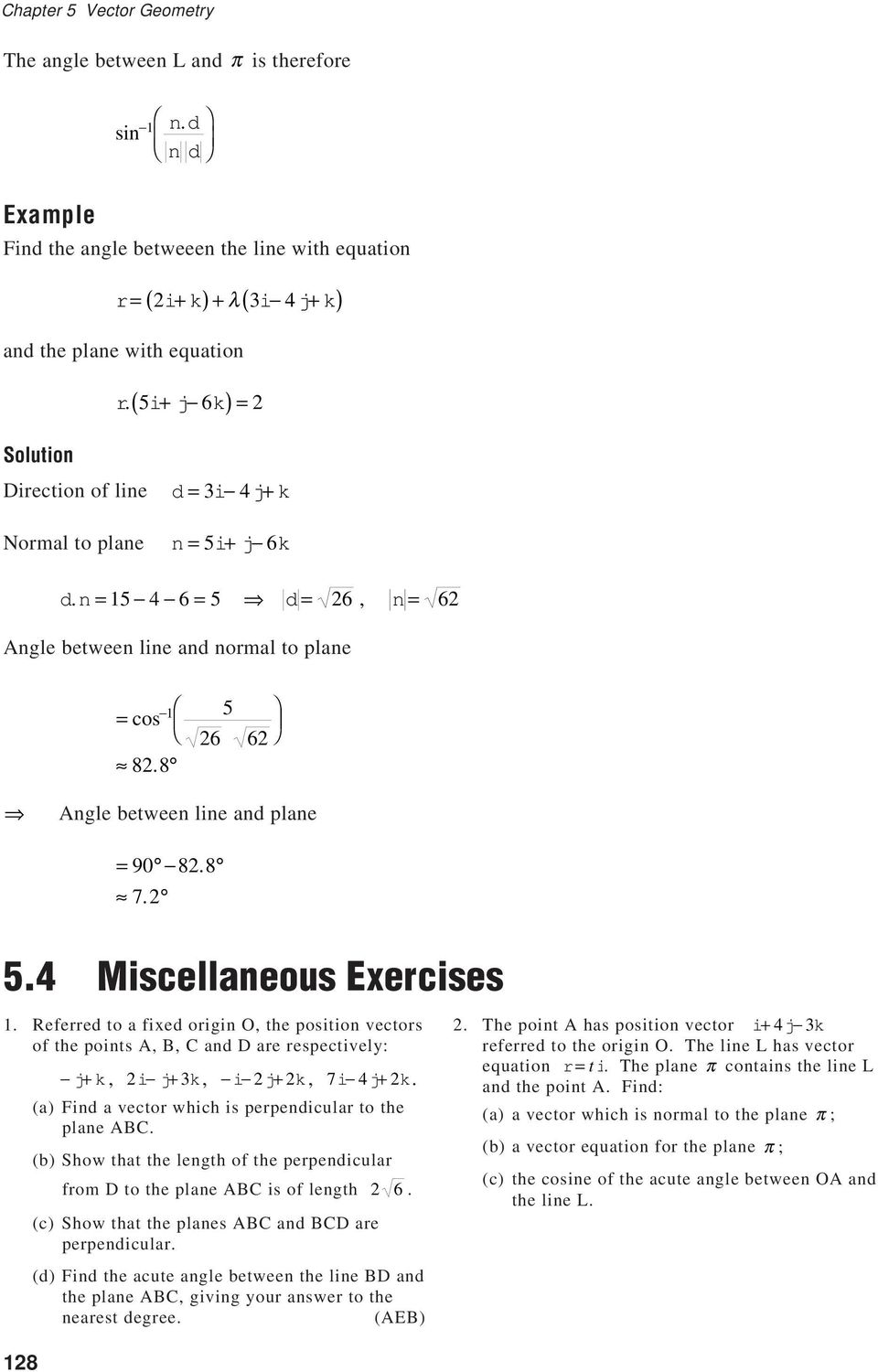 8 Angle between line and plane = 90 82.8 7.2 5.4 Miscellaneous Exercises 1.
