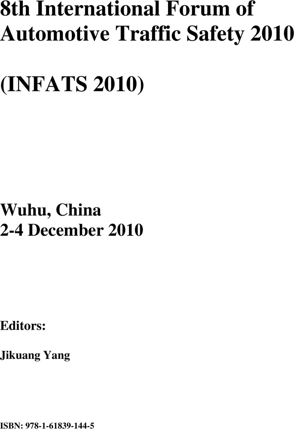 (INFATS 2010) Wuhu, China 2-4
