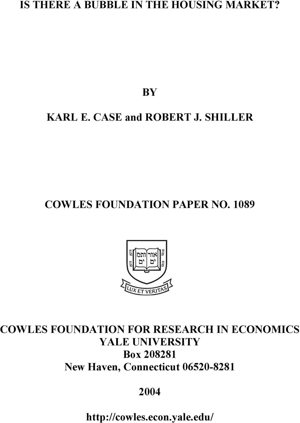 1089 COWLES FOUNDATION FOR RESEARCH IN ECONOMICS YALE