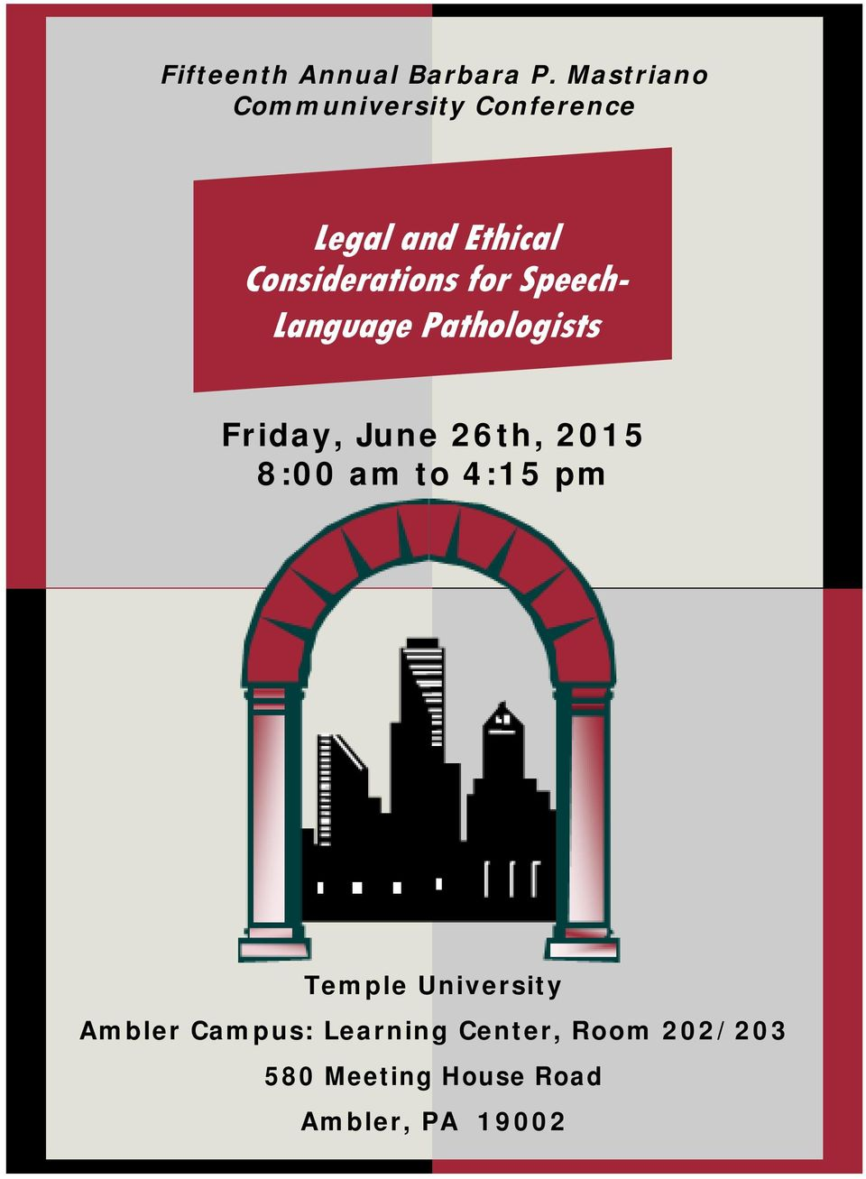 for Speech- Language Pathologists Friday, June 26th, 2015 8:00 am to
