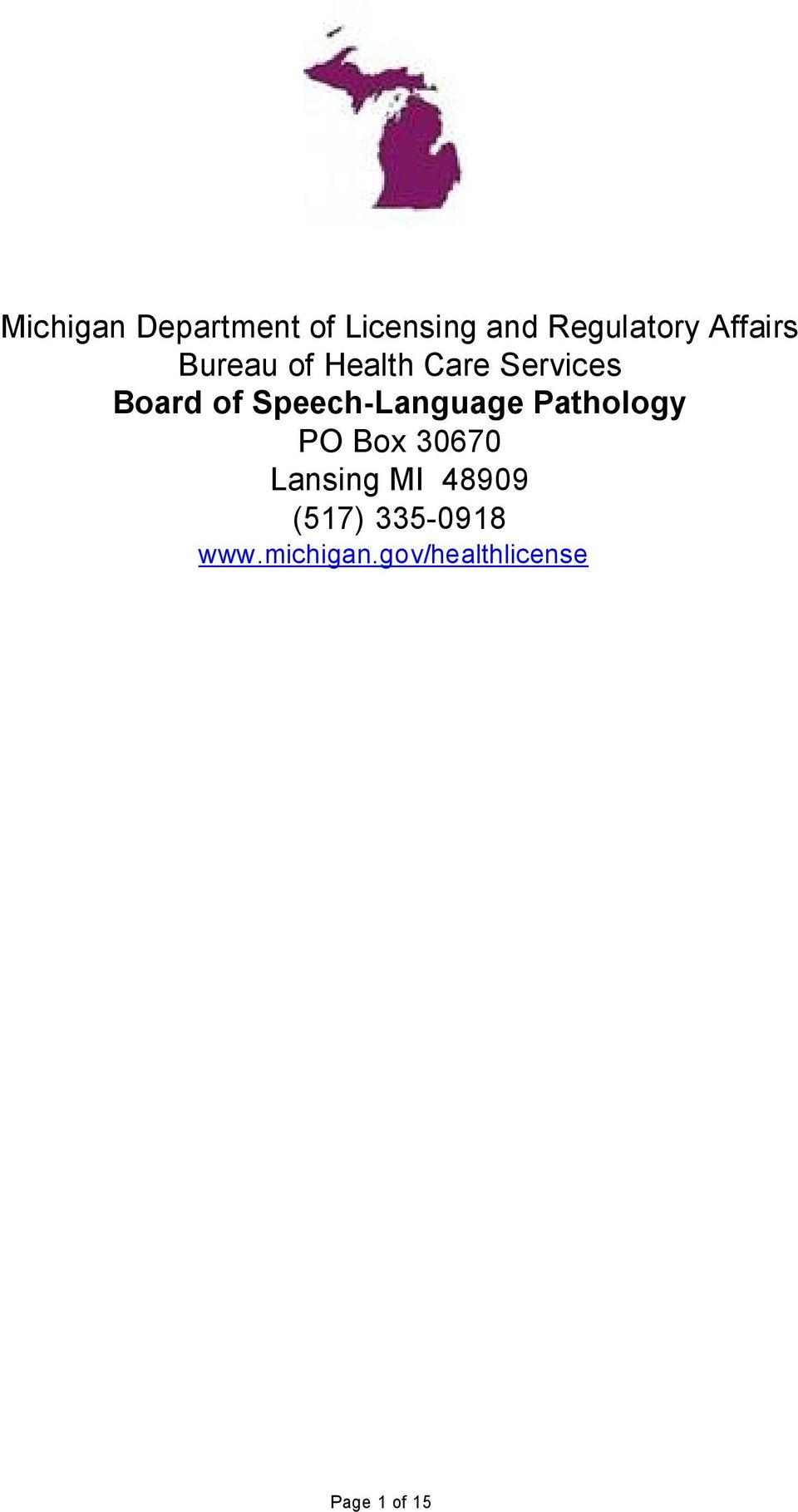 Speech-Language Pathology PO Box 30670 Lansing MI