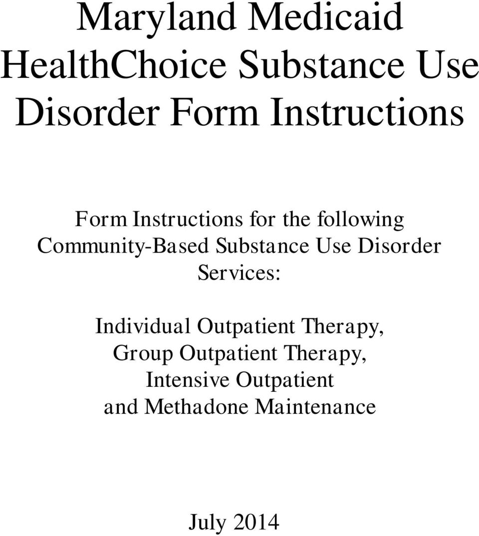 Substance Use Disorder Services: Individual Outpatient Therapy,