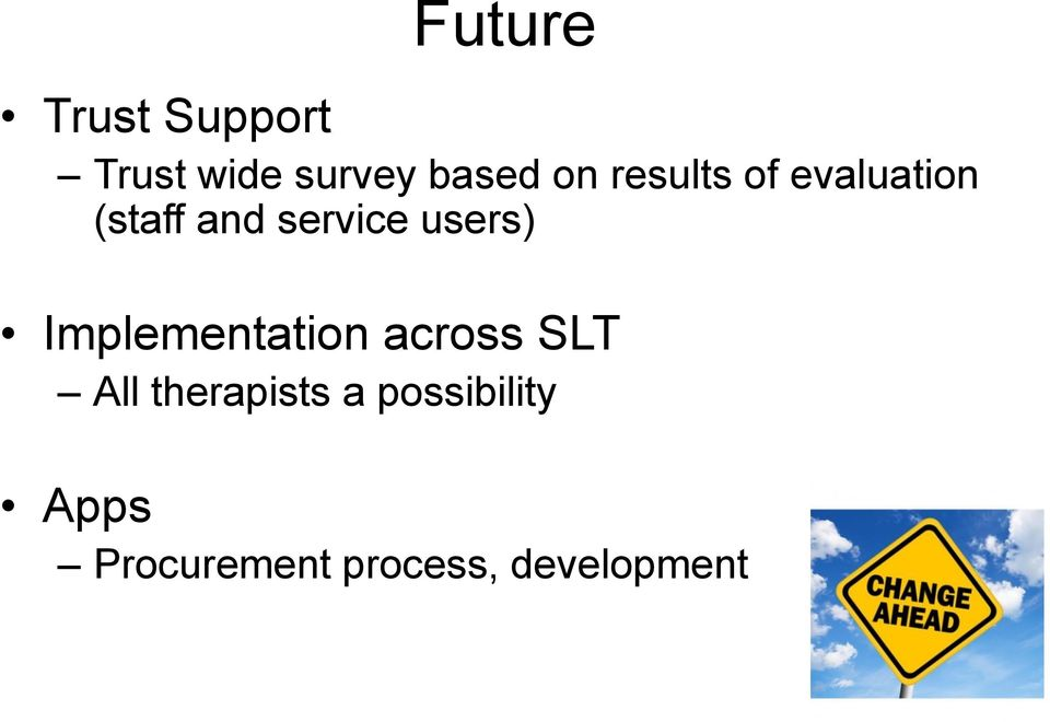 users) Implementation across SLT All