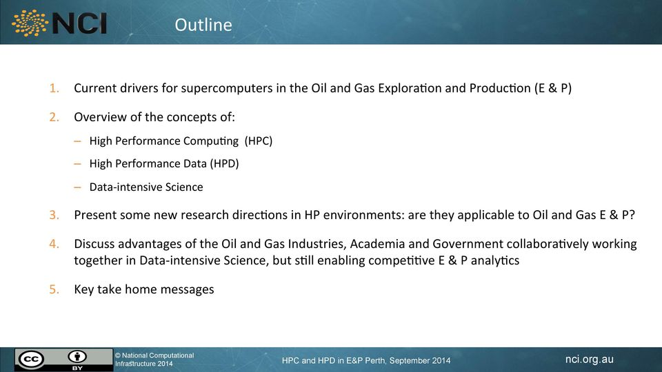 Present some new research direc2ons in HP environments: are they applicable to Oil and Gas E & P? 4.