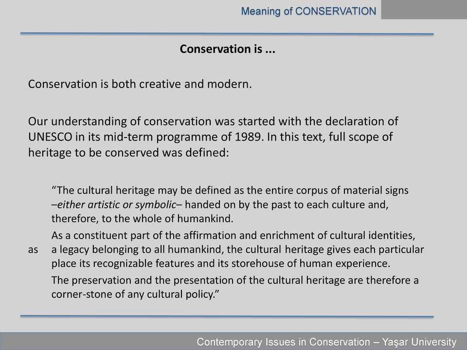 Conservation: who, what & why?