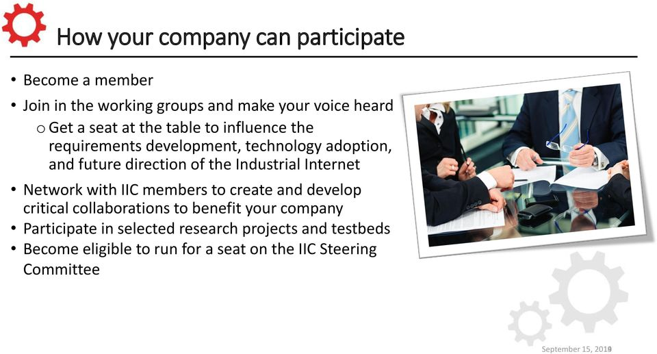 Internet Network with IIC members to create and develop critical collaborations to benefit your company Participate in