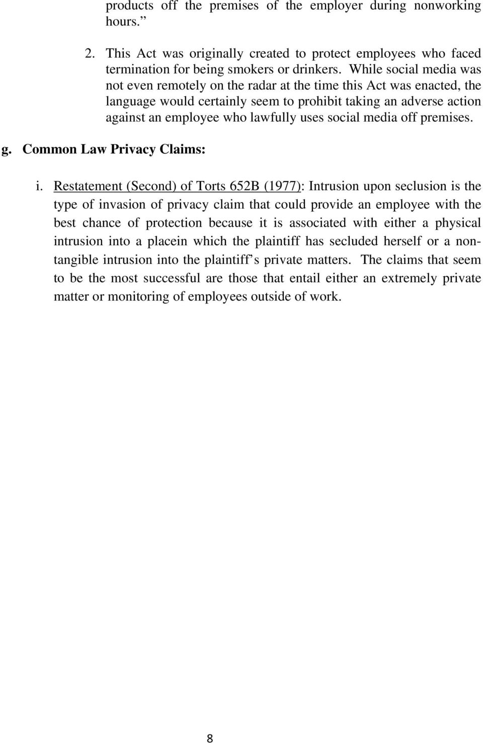 social media off premises. g. Common Law Privacy Claims: i.