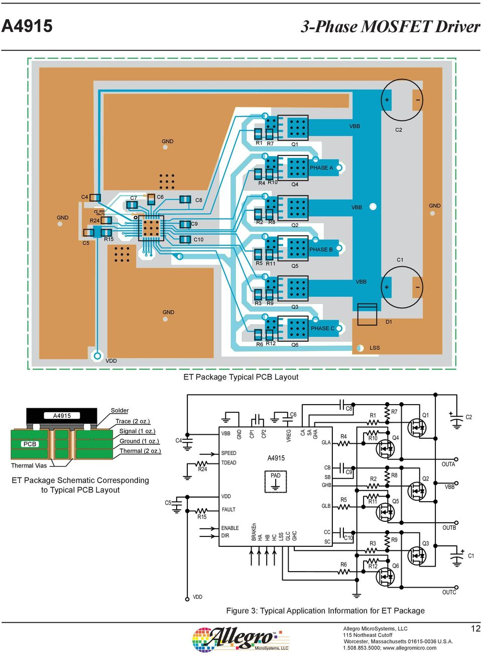 ) ET Package Schematic Corresponding to Typical PCB Layout C5 C4 R24 R15 SPEED TDEAD FAULT CP1 CP2 A4915 PAD VREG C6 CA SA GHA GLA CB SB GHB GLB