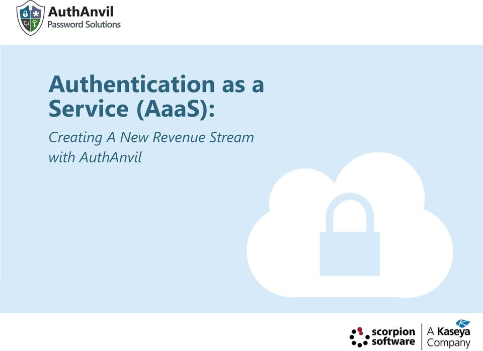 Authentication as a Service (AaaS): Creating A New Revenue