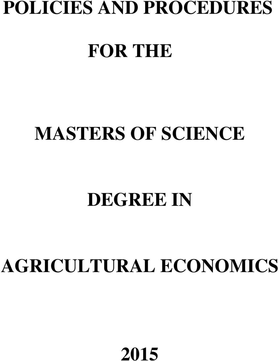 MASTERS OF SCIENCE