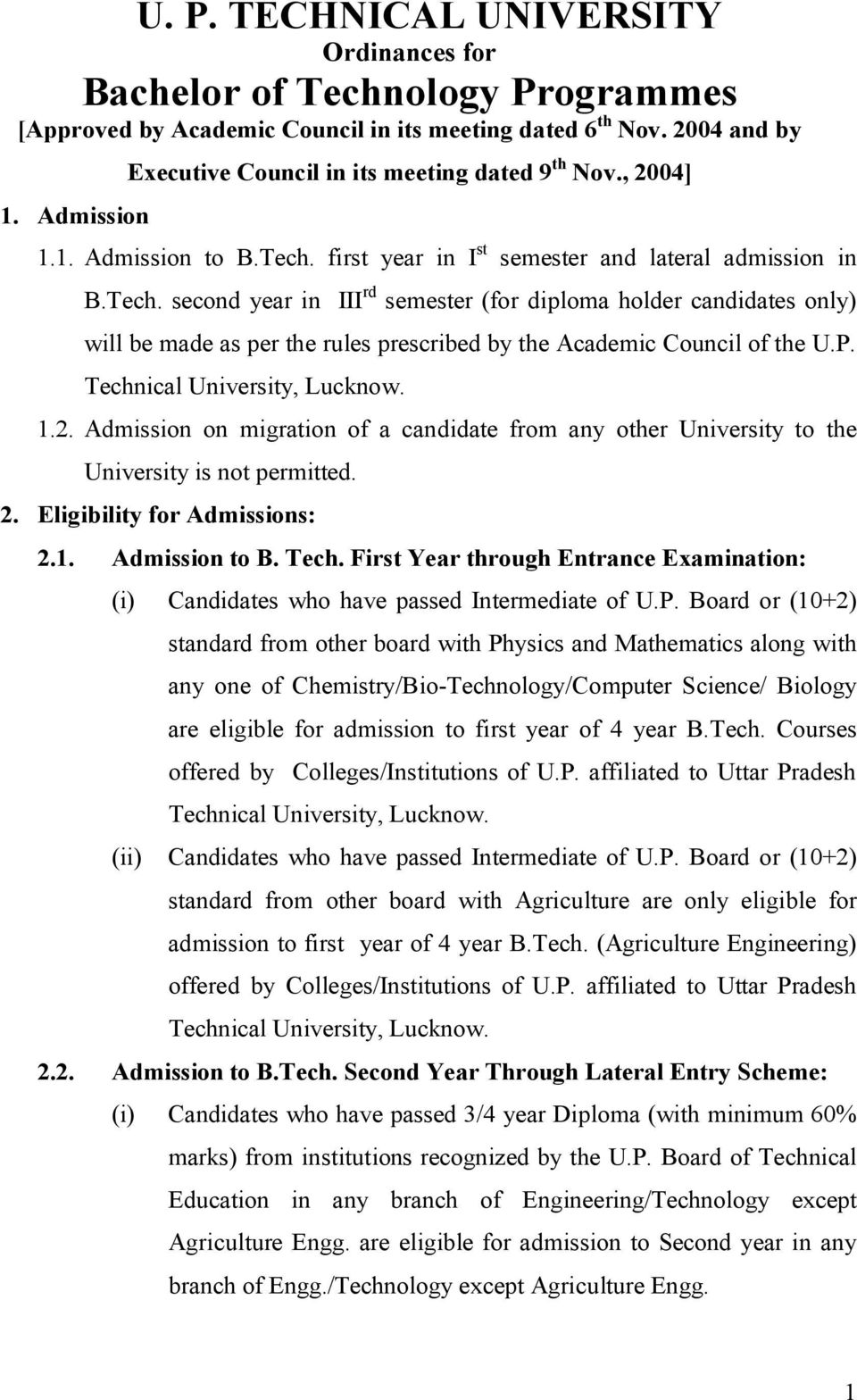 first year in I st semester and lateral admission in B.Tech.