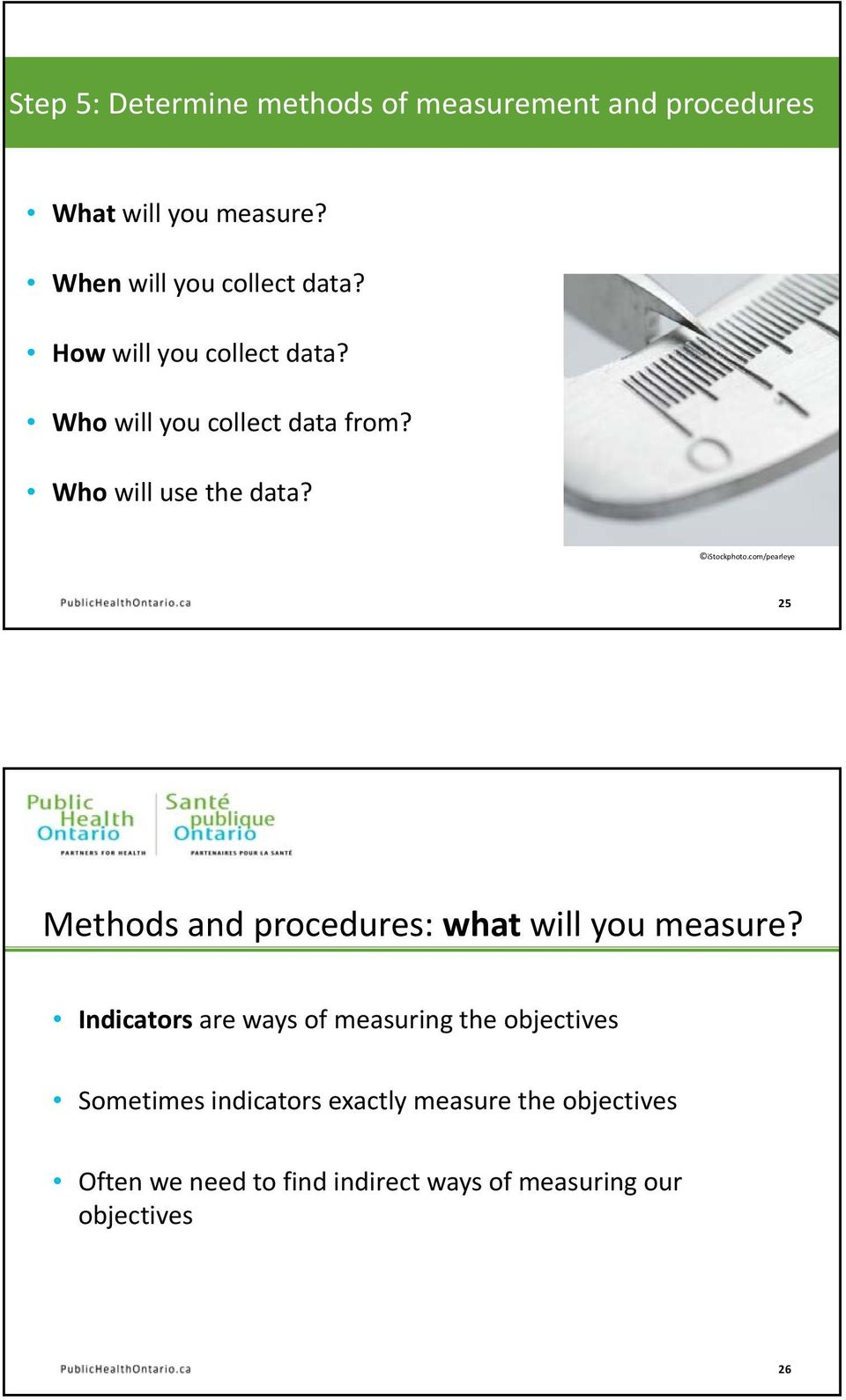 com/pearleye 25 Methods and procedures: what will you measure?