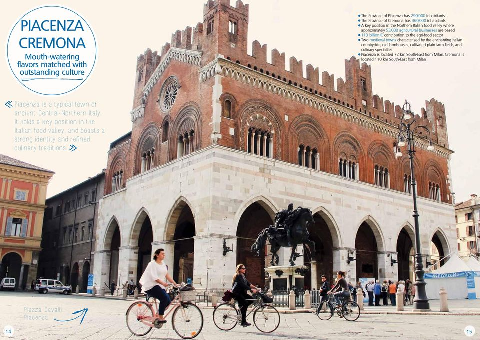 Italian countryside, old farmhouses, cultivated plain farm fields, and culinary specialties Piacenza is located 72 km South-East from Milan.
