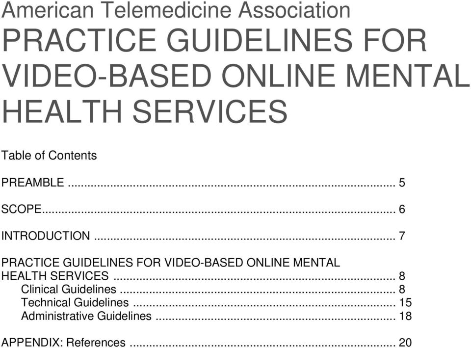 .. 7 PRACTICE GUIDELINES FOR VIDEO-BASED ONLINE MENTAL HEALTH SERVICES.