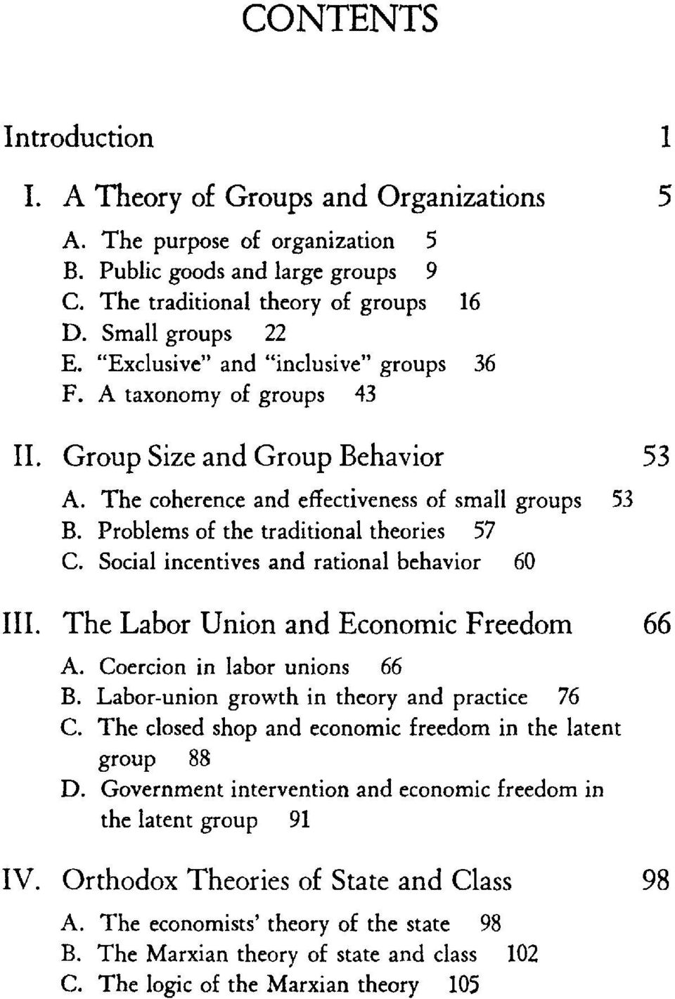 Social incentives and rational behavior 60 IH. The Labor Union and Economic Freedom 66 A. Coercion in Iabor unions 66 B. Labor-union growth in theory and practice 76 C.
