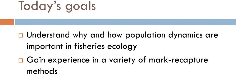 fisheries ecology Gain experience in