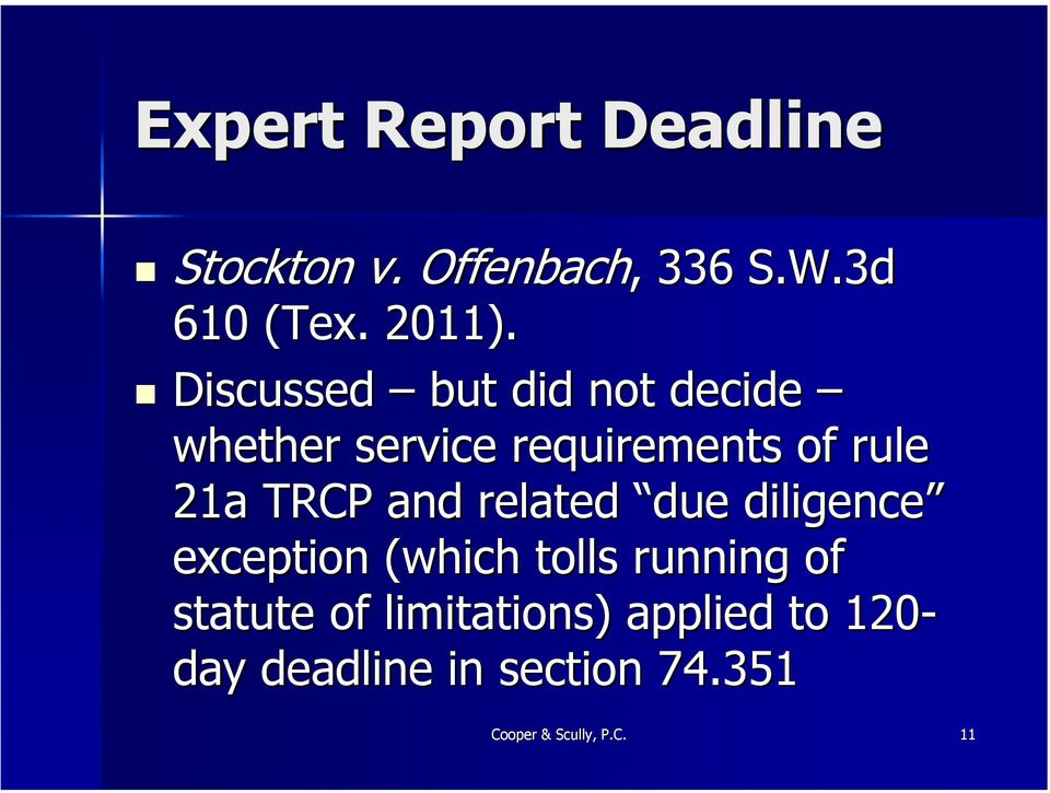 and related due diligence exception (which tolls running of statute of
