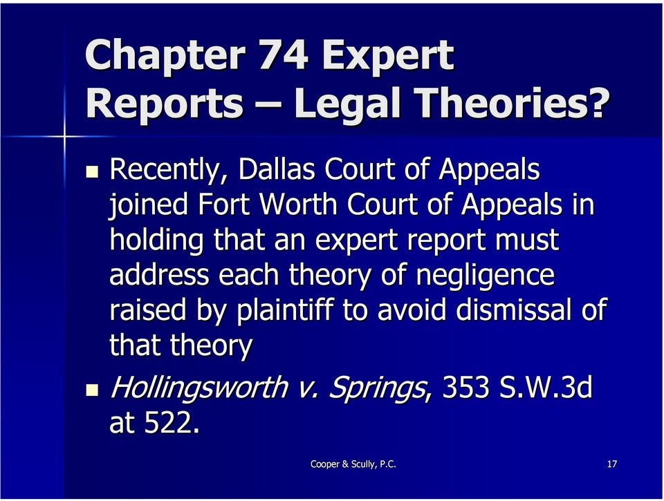 holding that an expert report must address each theory of negligence raised