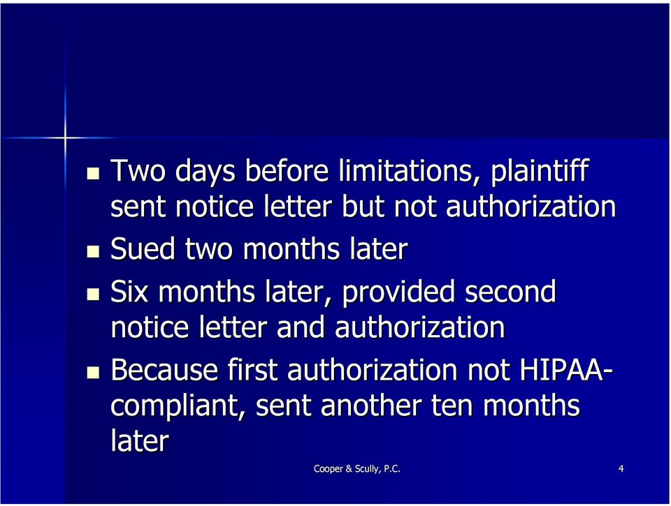 second notice letter and authorization Because first authorization