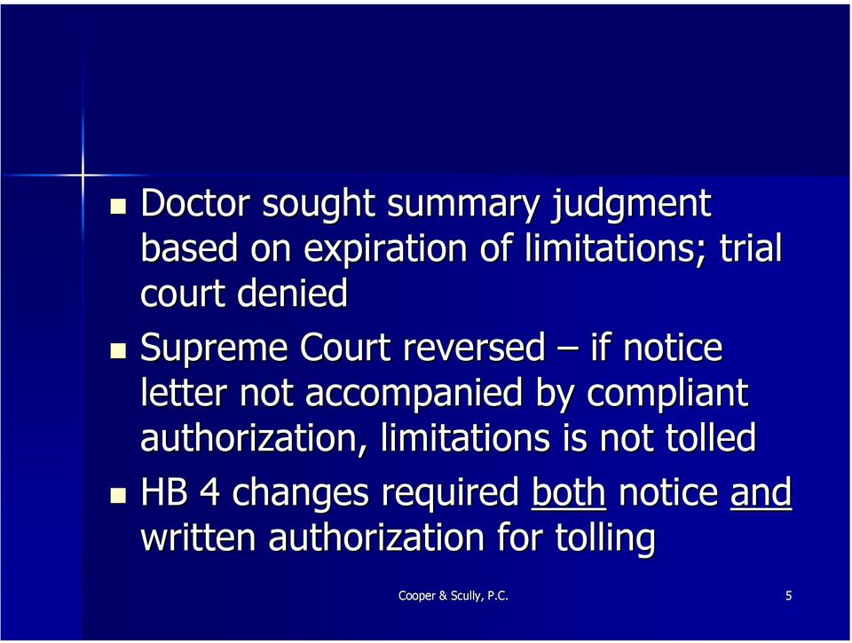 compliant authorization, limitations is not tolled HB 4 changes required