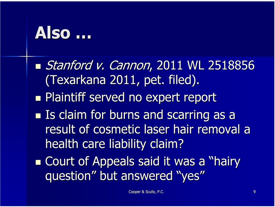 result of cosmetic laser hair removal a health care liability claim?