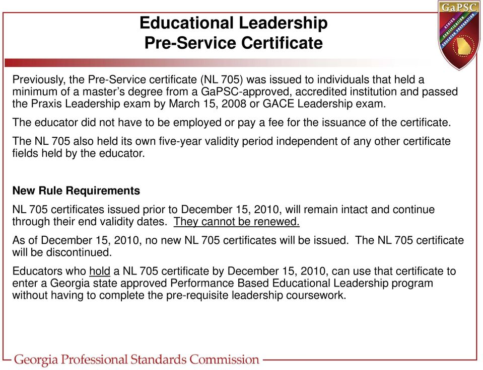 The NL 705 also held its own five-year validity period independent of any other certificate fields held by the educator.