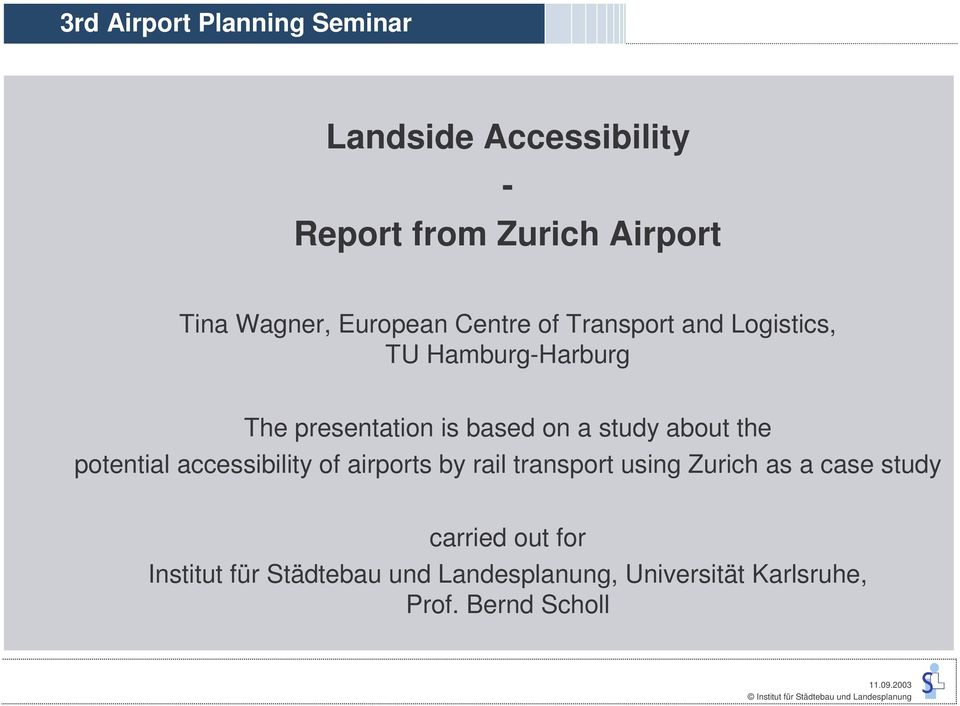 study about the potential accessibility of airports by rail transport using Zurich as a case