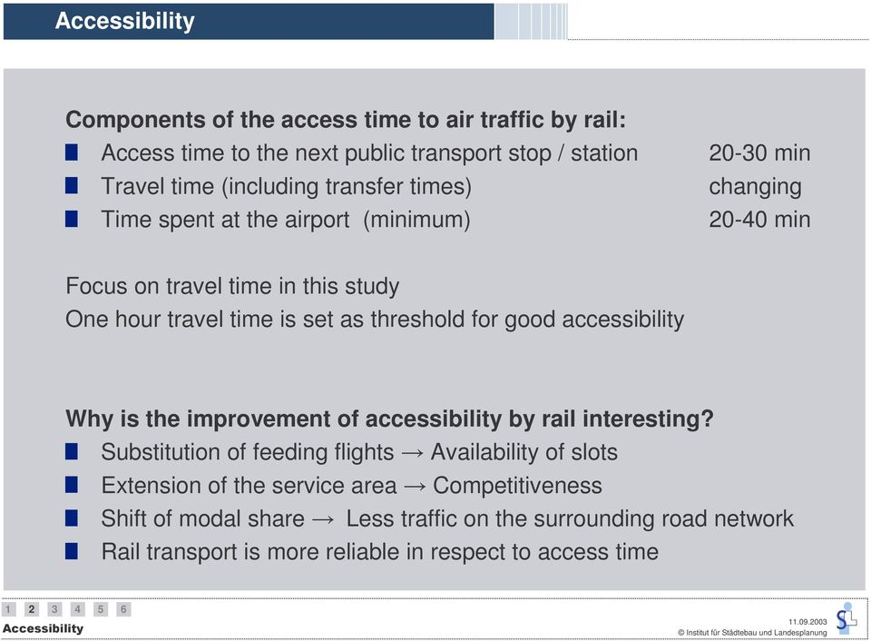threshold for good accessibility Why is the improvement of accessibility by rail interesting?