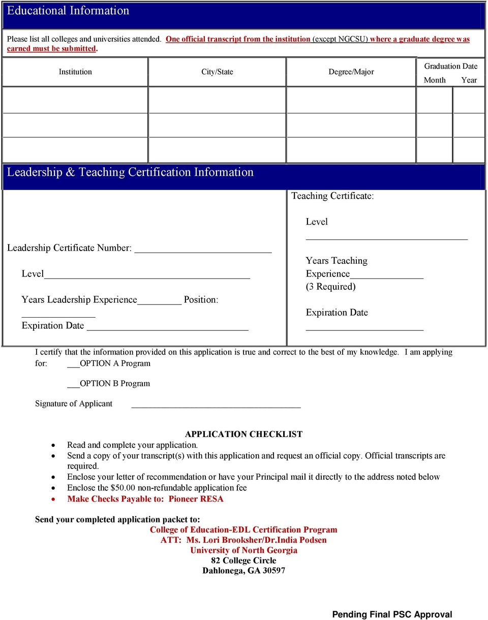 Position: Expiration Date Level Years Teaching Experience (3 ) Expiration Date I certify that the information provided on this application is true and correct to the best of my knowledge.