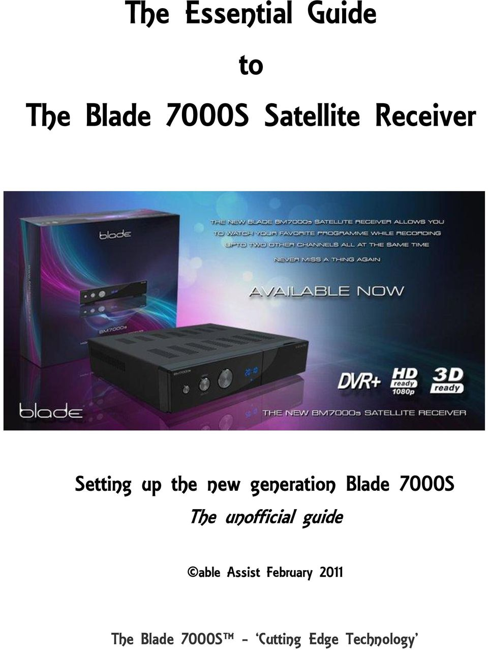 generation Blade 7000S The unofficial guide