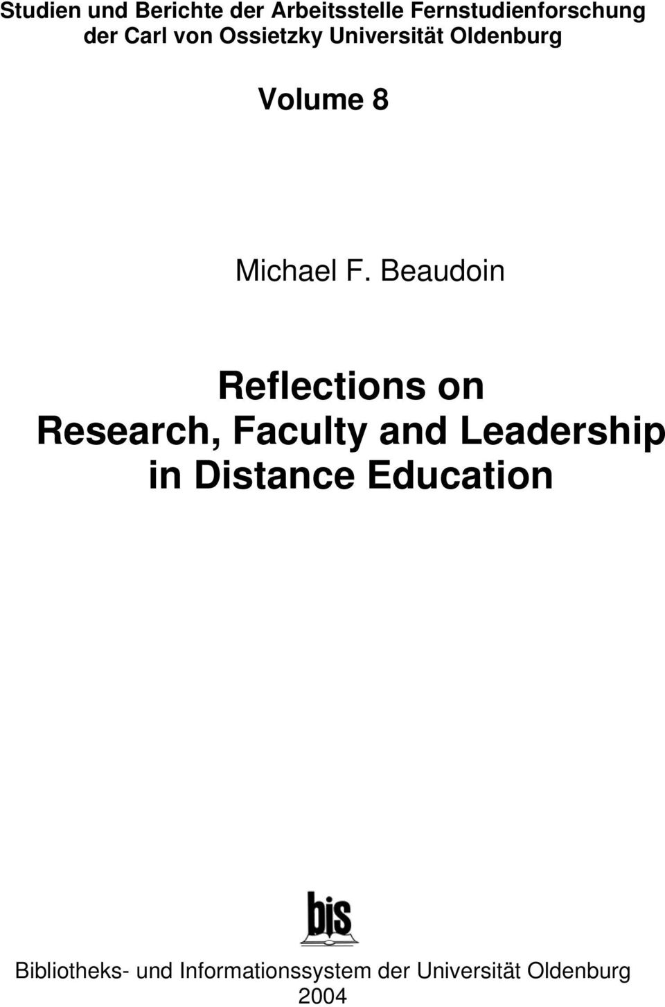 Beaudoin Reflections on Research, Faculty and Leadership in